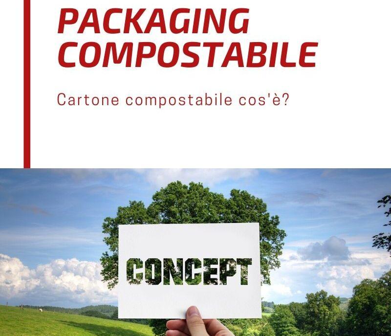 Il Packaging compostabile sempre più apprezzato dai consumatori